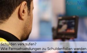 Schulden verkaufen Schuldenfalle Fernsehsendung Kamera